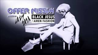 Offer Nissim Present Lady Gaga - Black Jesus † Amen Fashion (Remix)