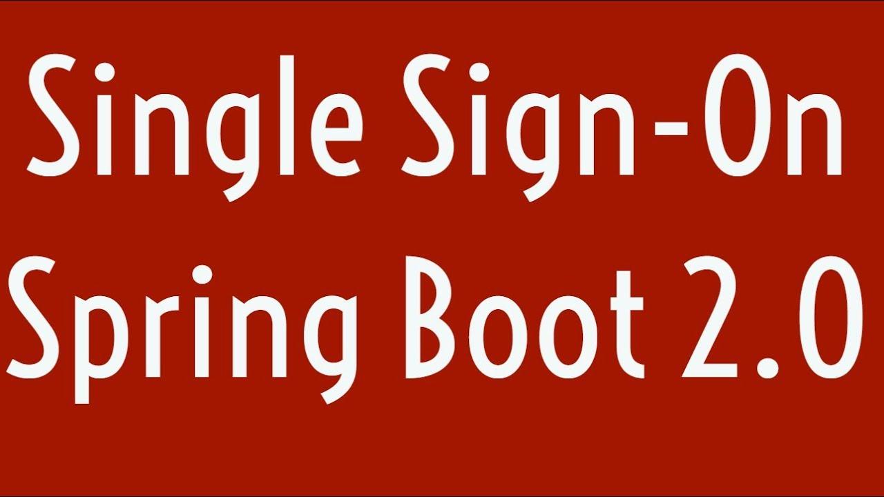 Single Sign-On in Spring Boot 2 0 | SSO | OKTA