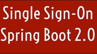 Baixar Single Sign-On in Spring Boot 2.0 | SSO | OKTA