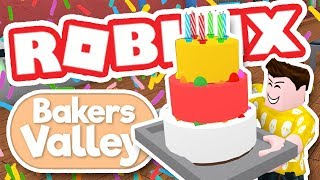MAKING THE BEST CAKE IN ROBLOX - Bakers Valley