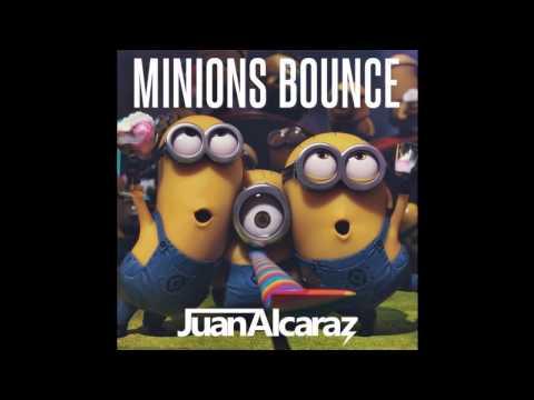 Juan Alcaraz - Minions Bounce (Original Mix)