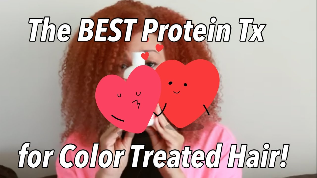 The Best Protein Treatment For Color Treated Hair And Color Update