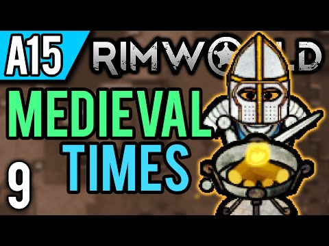 RimWorld Alpha 15 Modded | Advanced Weapons (Let's Play RimWorld Medieval Times / Gameplay ep 9)