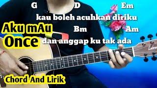 Kunci Gitar Once Aku Mau (Kucinta Kau Apa Adanya) By Darmawan Gitar