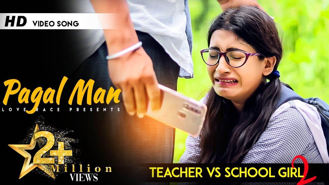 Pagal Maan | Teacher Vs School Girl | Kismat | New Hindi Song | Love Race