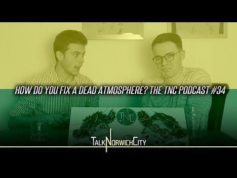HOW DO YOU FIX A DEAD ATMOSPHERE? TNC PODCAST #34