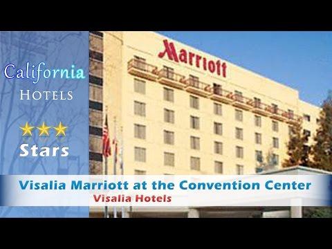 Visalia Marriott at the Convention Center - Visalia Hotels, California