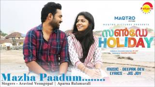 Mazha Paadum Audio Song   Film Sunday Holiday   Aravind Venugopal   Aparna Balamurali
