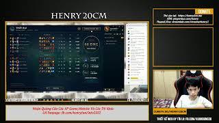 Henry Live Liên Minh Huyền Thoại 14/6 chuỗi cao thủ nào a e :))