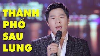 Thành Phố Sau Lưng - Lâm Gia Minh | Nhạc Vàng Trữ Tình Hay Nhất (MV HD)