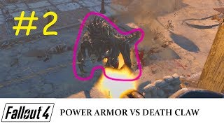 Fallout 4 #2 - Power Armor vs Death Claw