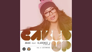 Caked Up (feat. Clarence J)