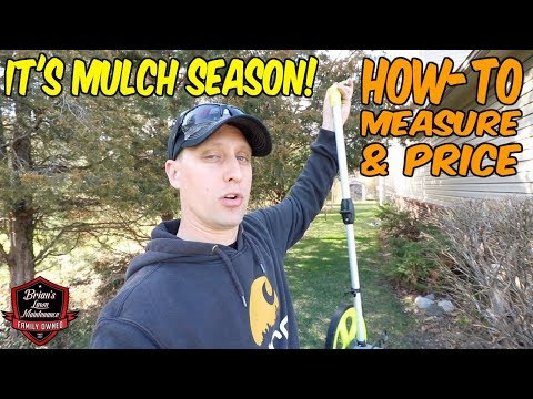 How To Do A Mulch Job | How To Measure, Estimate, And Price Mulch | How To Mulch Tips + Ideas