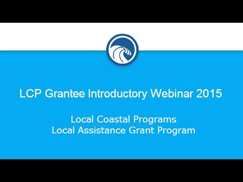 LCP Grantee Introductory Webinar 2015