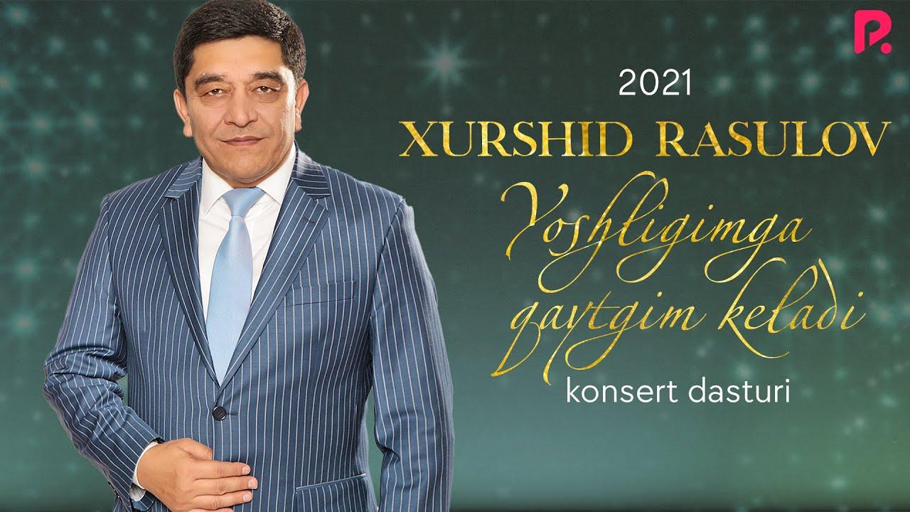 Download Xurshid Rasulov - 2021-yilgi konsert dasturi
