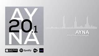 AYNA - Anlatmalıymış Meğer (Official Audio)