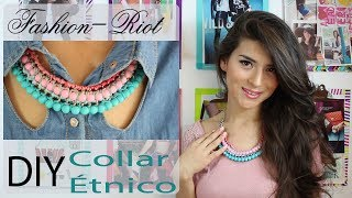 DIY Collar étnico  | Fashion Riot Thumbnail