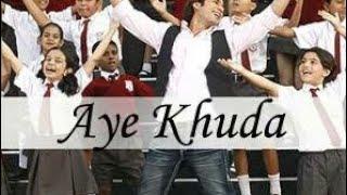 Aye Khudaa