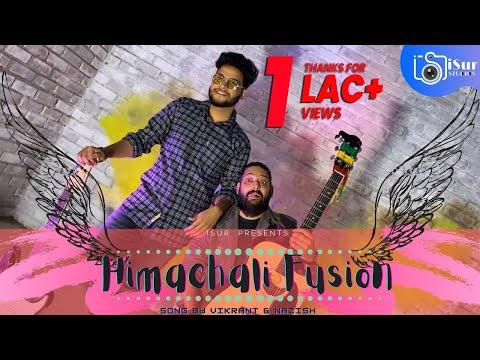 Himachali Fusion   Chakki Par Damma   Vikrant   Nazish   Kevis Records   iSur Studios