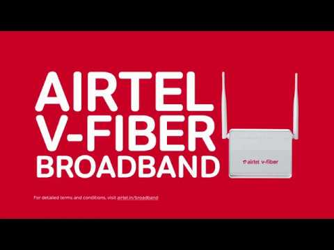 Airtel V-Fiber | Superfast Home Broadband