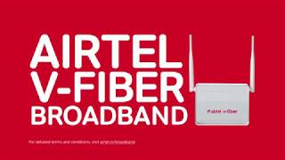 Airtel V-Fiber | Superfast Home Broadband thumbnail