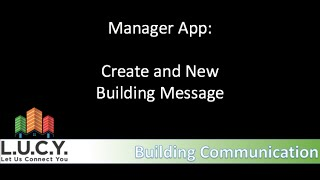 Manager App- Create a Building Message