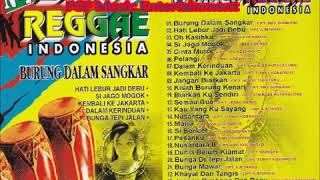 Video NONSTOP DISCO REGGAE INDONESIA   Burung Dalam Sangkar  Johan Untung  Ika Puspa Dewi Okky Oktaviani download MP3, 3GP, MP4, WEBM, AVI, FLV Oktober 2019