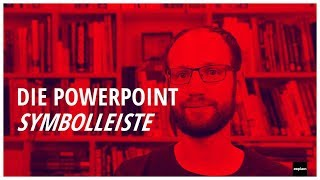 Symbolleiste in PowerPoint - ask the experts #6