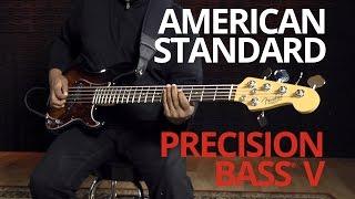 American Standard Precision Bass® V Demo | Fender