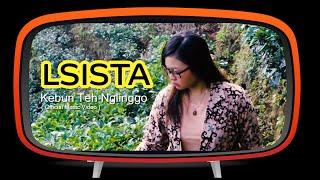 Lsista - Kebun Teh Nglinggo (Original Video Clip)
