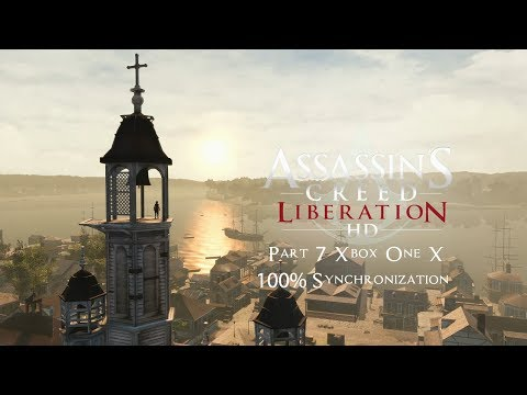 Assassin's Creed III: Liberation The Laos Guide You | Part 7 Xbox One X 100% Synchronization