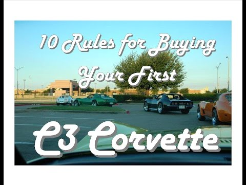 Ten Rules For Buying Your First C3 Corvette