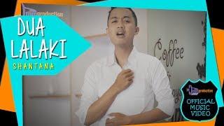 Download lagu Shantana - Dua Lalaki [Official Bandung Music]