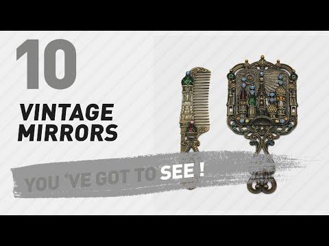 Vintage Mirrors // New & Popular 2017