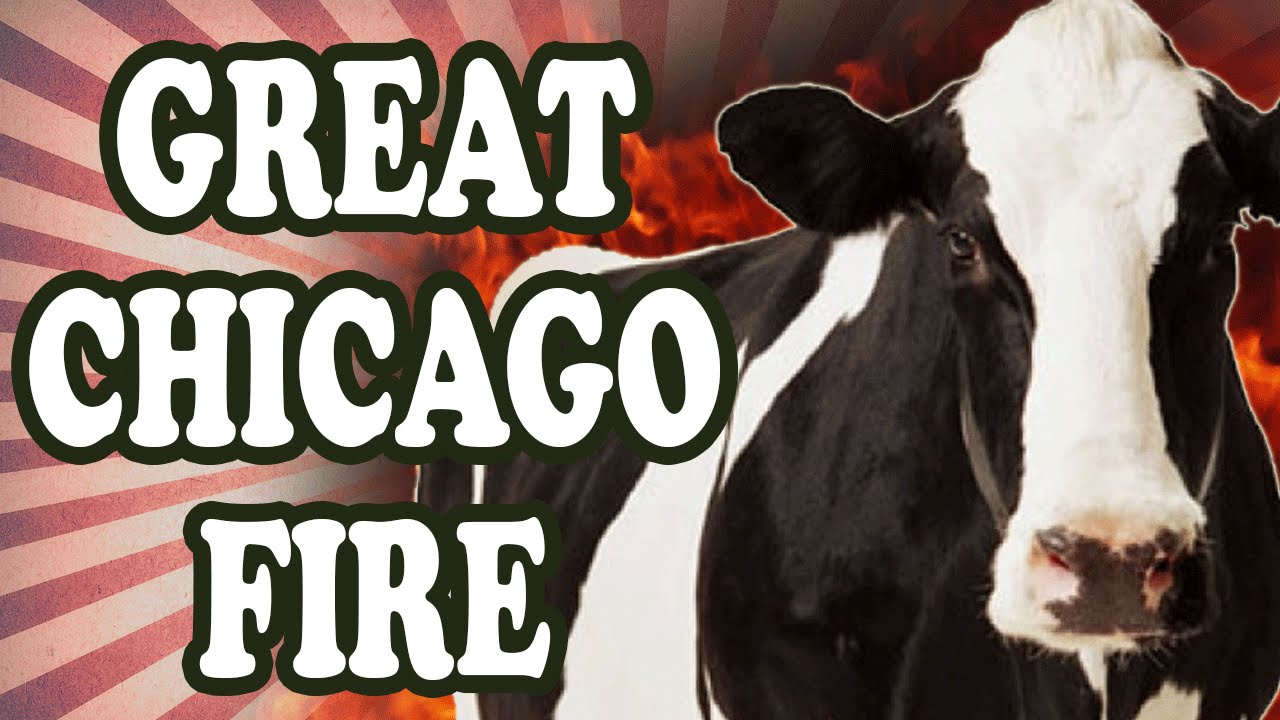 Was the Great Chicago Fire Really Started by a Cow? - YouTube