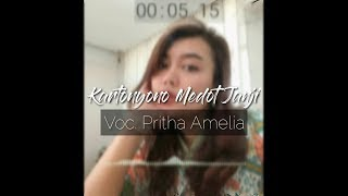 KARTONYONO MEDOT JANJI (Cover By Pritha Amelia)