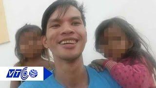 Hành trình sa ngã của kẻ hành hạ em bé | VTC
