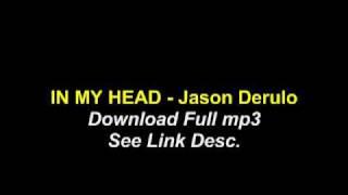 In My Head - Jason Derulo