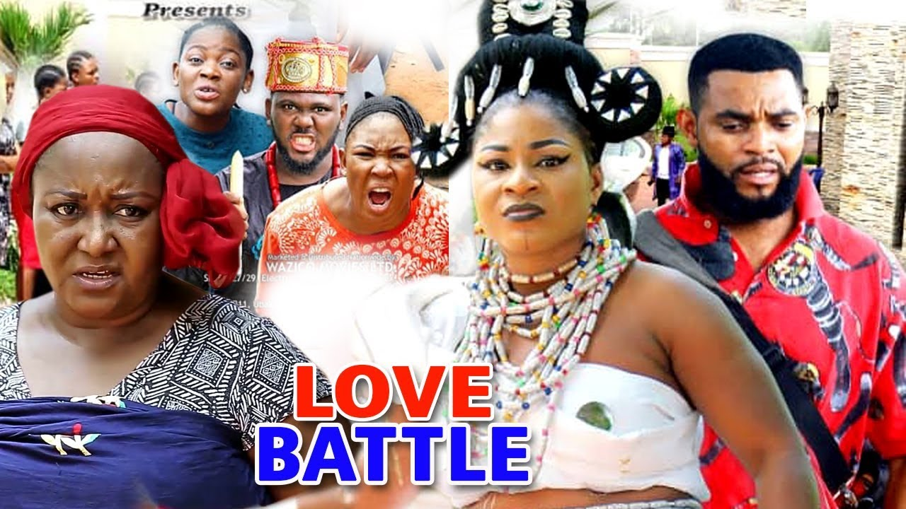 Download LOVE BATTLE SEASON 1 - (New Movie) 2019 Latest Nigerian Nollywood Movie Full HD