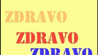 Serbian Lesson - Zdravo