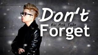 Don't Forget ( Mật Danh IRIS OST ) - Bùi Anh Tuấn ( Vietnamese Version )