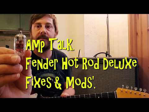 Amp Talk! Fender Hot Rod Deluxe Fixes & Mods. (Rain Edition.)