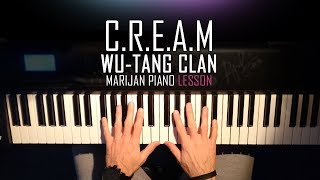How To Play: Wu-Tang CĮan - C.R.E.A.M | Piano Tutorial Lesson + Sheets