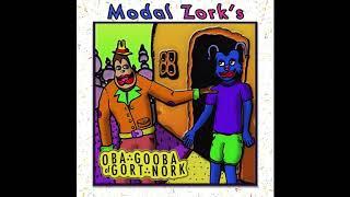 Modal Zork - Oba Gooba of Gort Nork [FULL ALBUM]