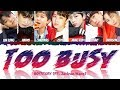 Boy Story (男孩的故事) - Too Busy (Feat.Jackson Wang) (Color Coded Chin_Pyn_Eng) Lyrics
