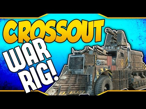 Crossout ➤ War Rig! - Mammoth Cannon, Hurricane Launcher, 100mm Cannon, Reaper, Vulcan & More!