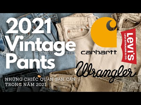 Những chiếc quần vintage bạn cần có trong năm 2021 ( Vintage, Levis 501, Carhartt double knees )