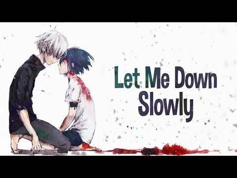 Nightcore - Let Me Down Slowly (Lyrics)