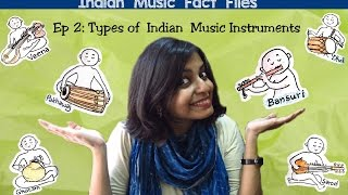 Ep11: Indian Music Instruments (Types and Classification)