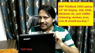 "RDP Thinbook Review 1430 ,14"" Hd display, 2gb & 32gb @ just rs. 11000/- Nov 2016"